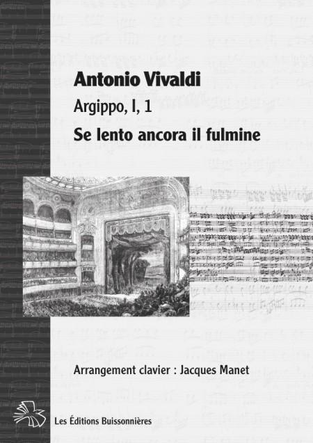 Vivaldi : Se lento ancora il fulmine (Argippo), chant et clavier