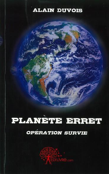 Planète Erret, opération survie