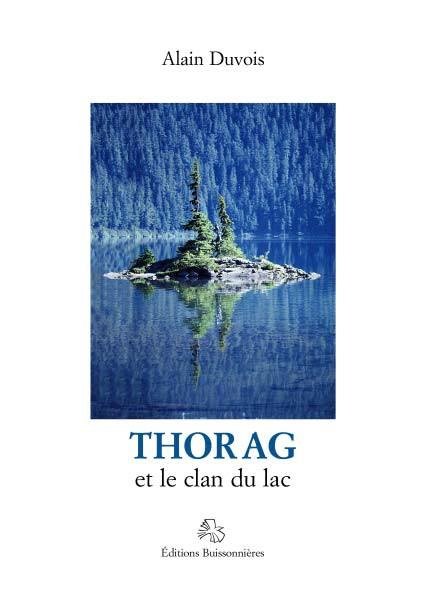 Thorag et le clan du lac - Tome 1
