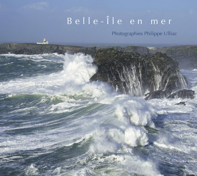 Belle-Île en mer, photographies de Philippe Ulliac