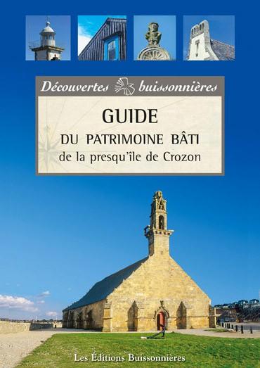 Guide du patrimoine bâti de la Presqu'île de Crozon
