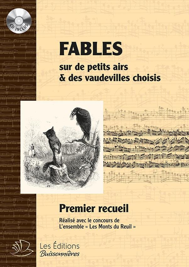 FABLES du 18e siècle, sur de petits airs et vaudevilles choisis avec CD