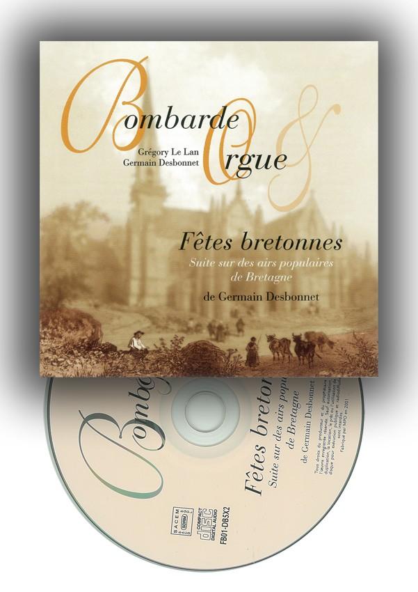 CD Fêtes bretonnes pour bombarde et orgue, Germain Desbonnet