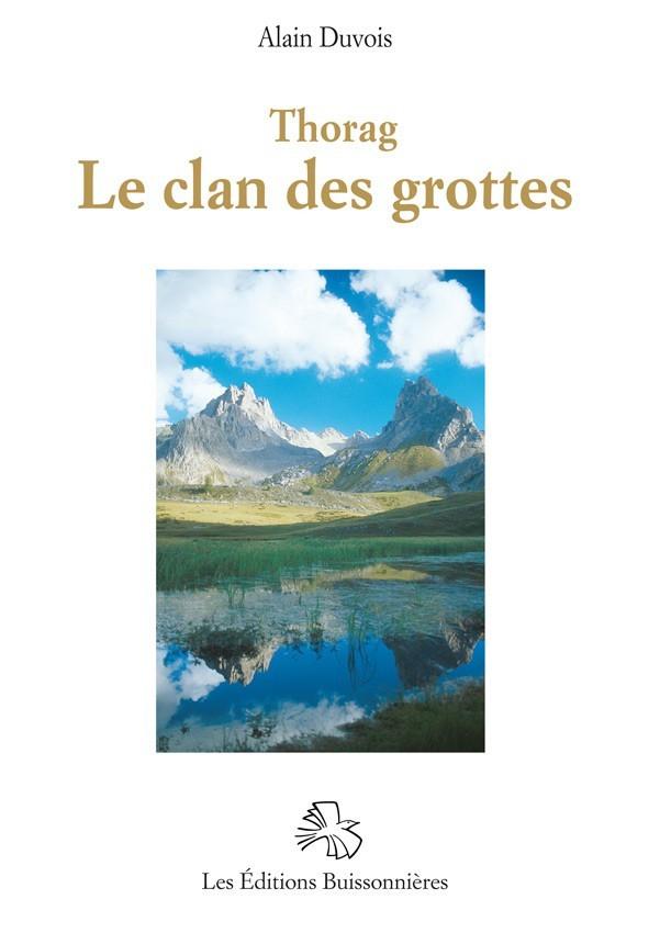 Thorag, le clan des grottes - Tome 2