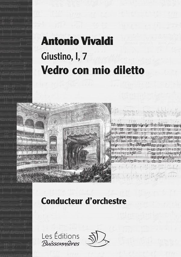 Vivaldi : Giustino, aria Vedro con mio diletto - conducteur chant et orchestre