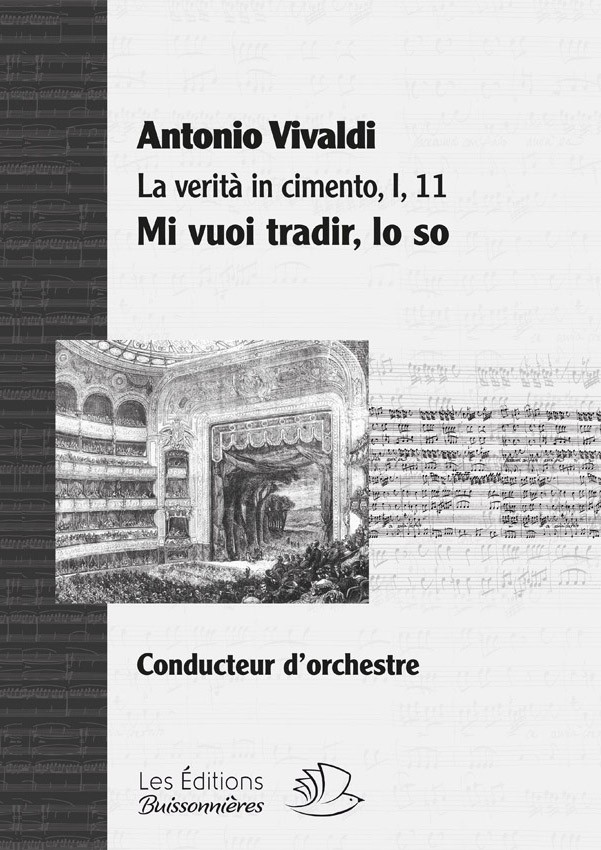 Vivaldi : La Verità in cimento, aria Mi vuoi tradir, lo so - conducteur chant et orchestre