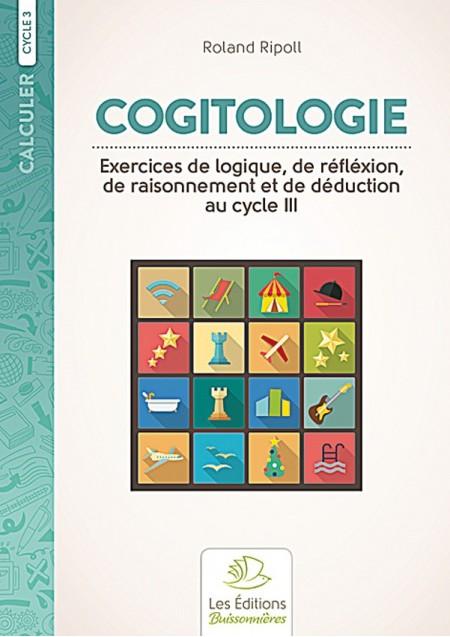 Cogitologie, exercices  de logique