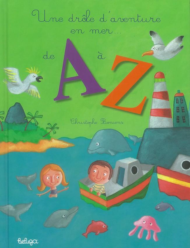 Une drôle d'aventure en mer, de A à Z