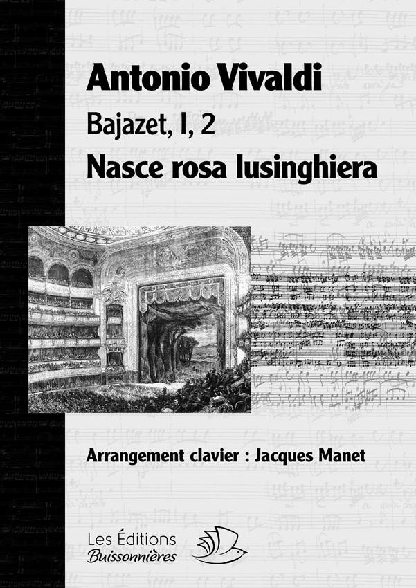 Vivaldi : Nasce rosa (Bajazet), chant et clavier (piano)