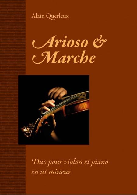 Arioso & Marche, Alain Querleux, pour violon et piano en ut mineur