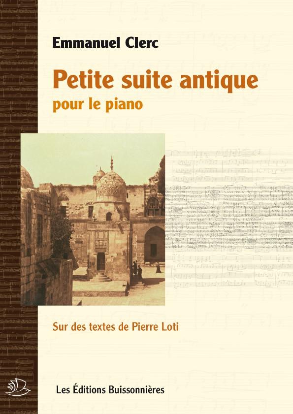 Emmanuel Clerc : Petite suite antique pour piano
