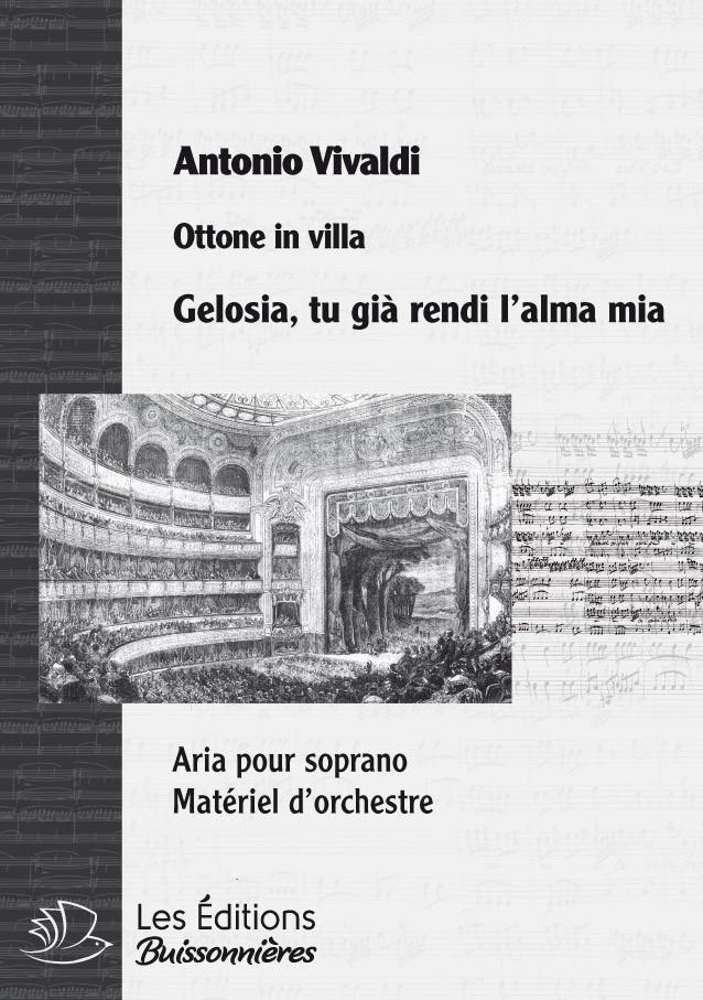 Vivaldi : Gelosia, tu gia rendi l'alma mia, chant et orchestre