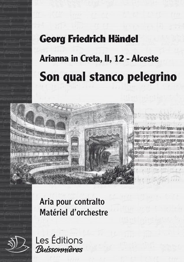 Handel : Son qual stanco Pelegrino, chant et orchestre
