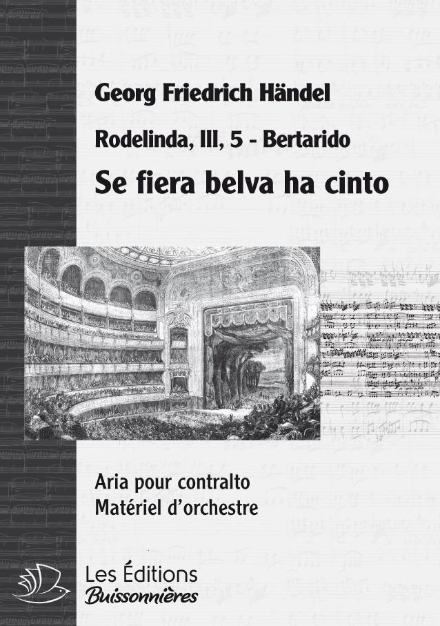 Handel :  Se fiera belva ha cinto, chant et orchestre