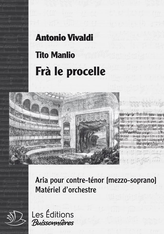 Vivaldi : Frà le procelle, chant et orchestre