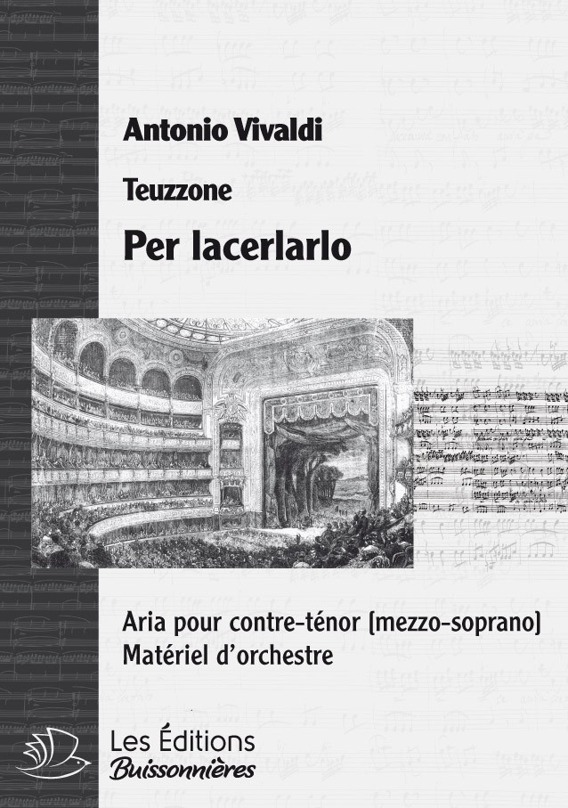 Vivaldi : Per lacerarlo (Teuzzone), chant et orchestre