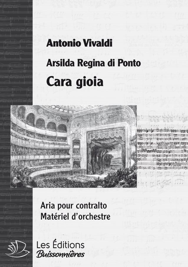 Vivaldi : Cara gioia (Arsilda Regina di Ponto), chant et orchestre