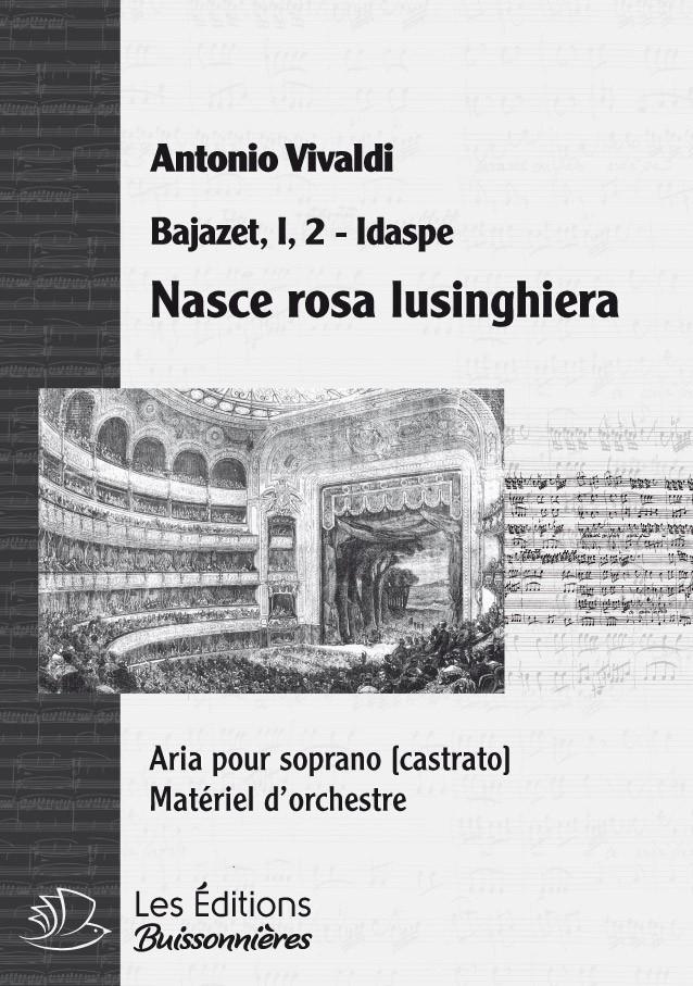 Vivaldi : Nasce rosa (Bajazet), chant et orchestre