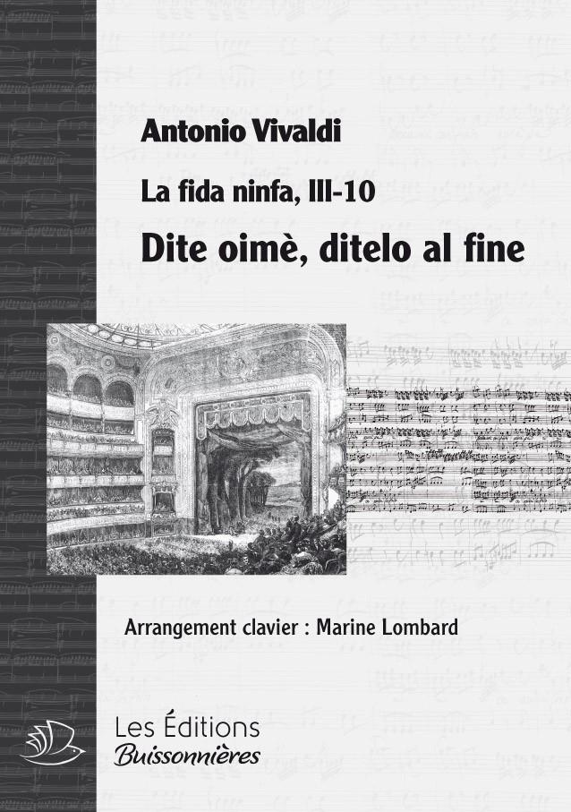 Vivaldi : Dite oimè, ditelo al fine (La Fida ninfa, II, 3, Narete) chant & piano