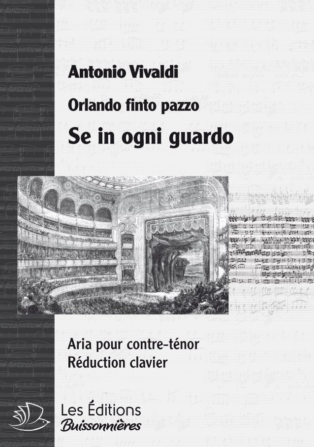 Vivaldi : Se in ovni guardo (Orlando finto pazzo), réduction clavier