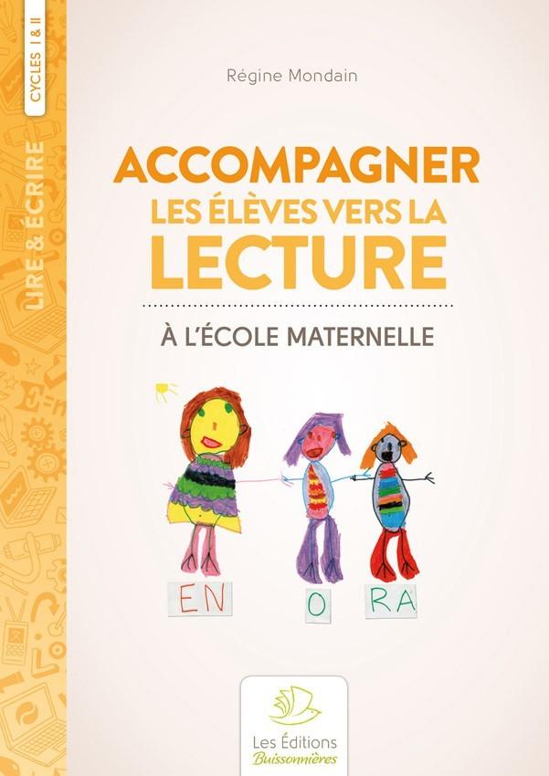 Accompagner les élèves vers la lecture à l'école maternelle