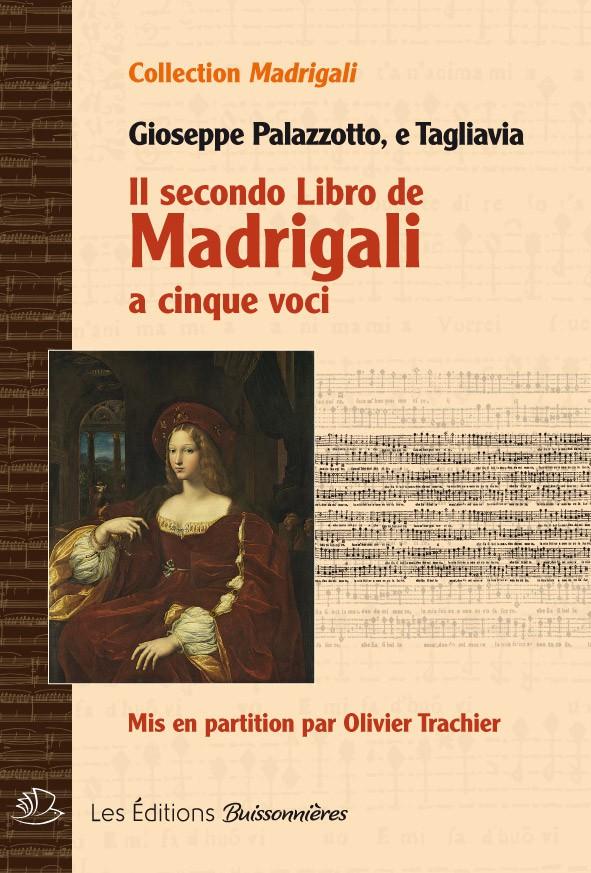 Il SECONDOLIBRO DE MADRIGALI (Giuseppe Palazzotto, e Tagliavia