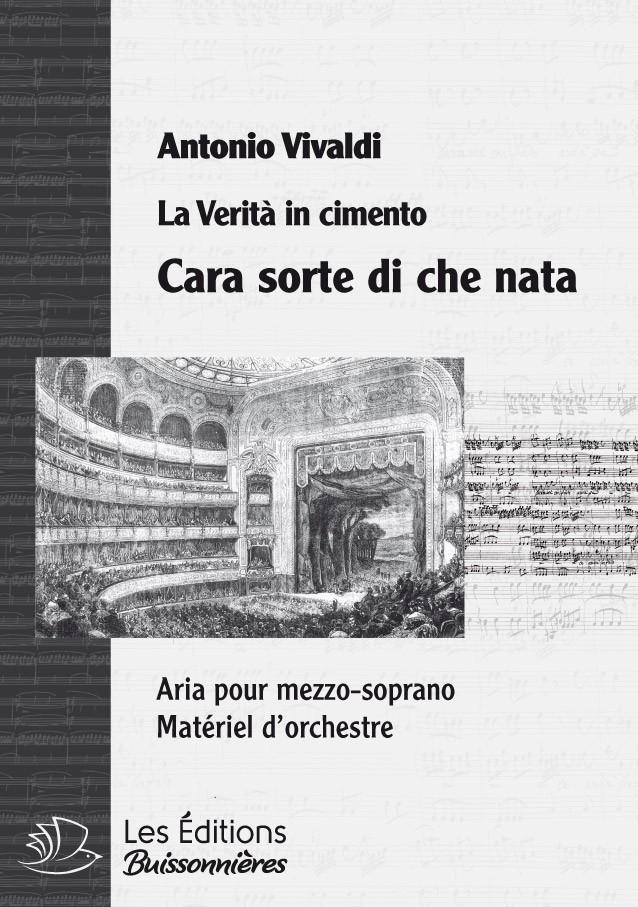 Vivaldi : cara sorte si chi nata (La Verità in cimento) Matériel d'orchestre