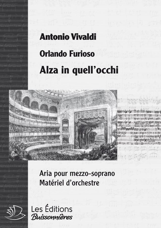 Vivaldi : Alza in qelgl'occhi (Orlando furioso), conducteur & matériel d'orchestre