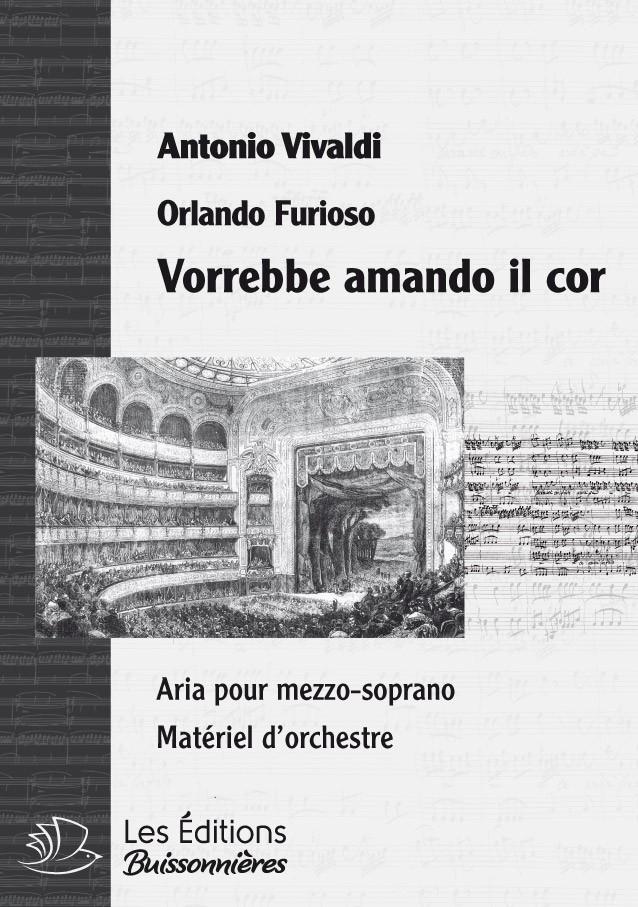 Vivaldi : Vorrebbe amante cor (Orlando furioso), chant & orchestre