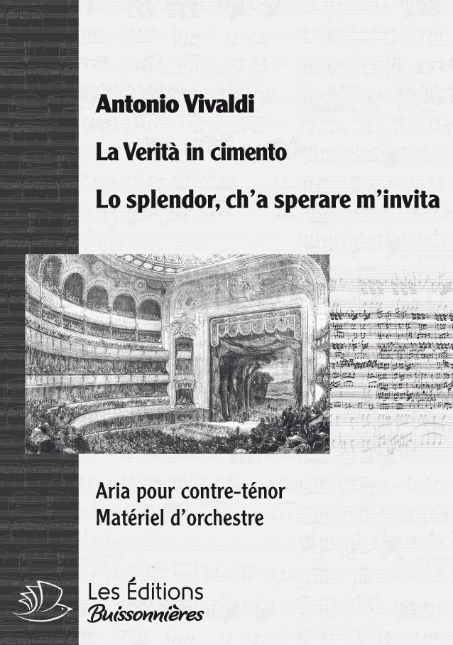 Vivaldi : Lo splendor, ch'a sperare m'invita (La Vertià in cimento), conducteur & matériel d'orchestre