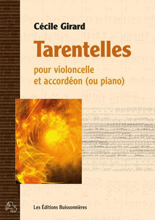 Cécile Girard : Tarentelles pour violoncelle et accordéon (ou piano)