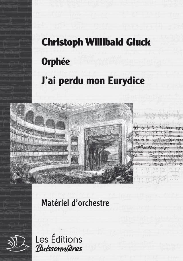 GLUCK : J'ai perdu mon Eurydice (Ophée)