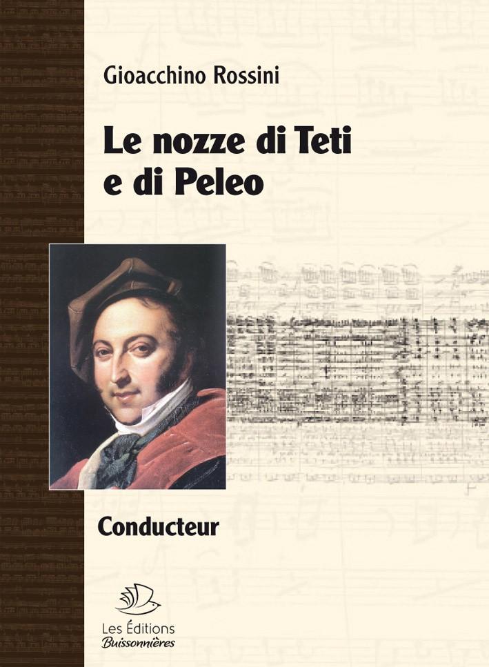Le nozze di Teti e di Peleo (cantate de Gioacchino Rossini) matériel d'orchestre