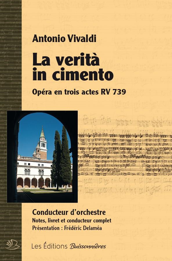 Vivaldi : La verita in cimento, CONDUCTEUR