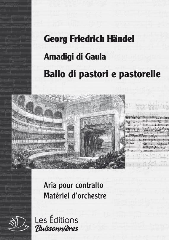 Händel : Ballo di pastori (Amadigi di Gaula), chant et orchestre