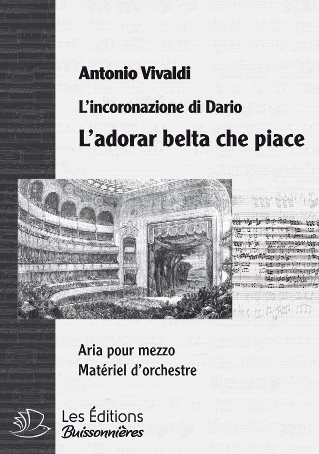 Vivaldi : L'adorar bella che piace (Incoronazione di Dario), chant et orchestre