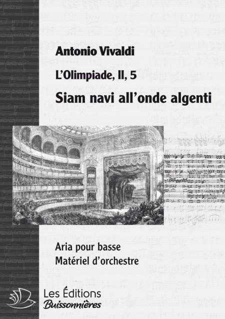 Vivaldi : Siam navi all'onde argenti (Olimpiade), chant et orchestre