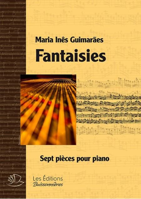 M.I.Guimaraes : Fantaisies pour piano