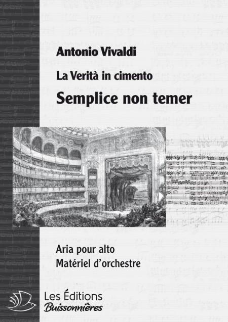 Vivaldi : Semplice non temer  (La Verità in cimento) chant & orchestre