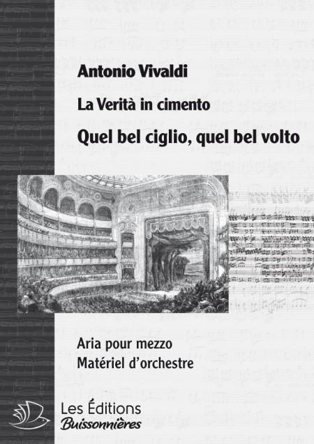 Vivaldi : Quel bel ciglio, quel bel volto (La Verità in cimento) chant & orchestre