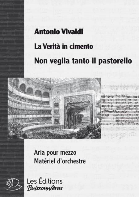 Vivaldi : Non veglia cosi tanto il pastorello (La Verità in cimento) chant & orchestre