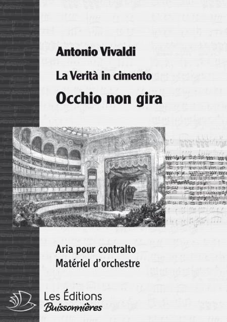 Vivaldi : Occhio non gira  (La Verità in cimento) chant & orchestre