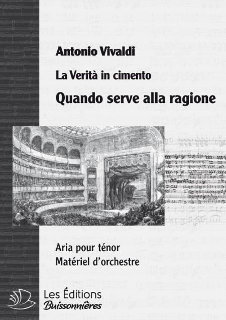 Vivaldi : Quando serve alla ragione (La Verità in cimento), chant & 'orchestre
