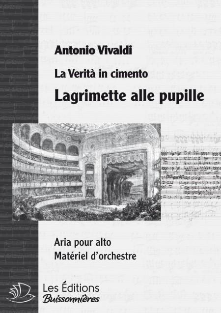 Vivaldi : Lagrimette alle pupille  (La Verità in cimento) chant & orchestre