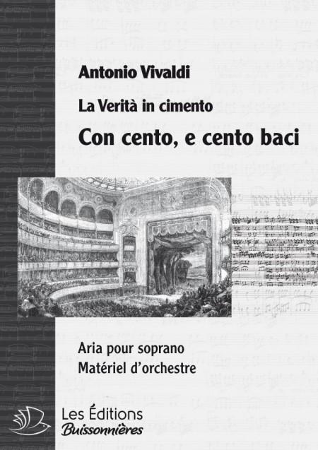 Vivaldi : Con cento e cento bacci (La Verità in cimento) chant & orchestre