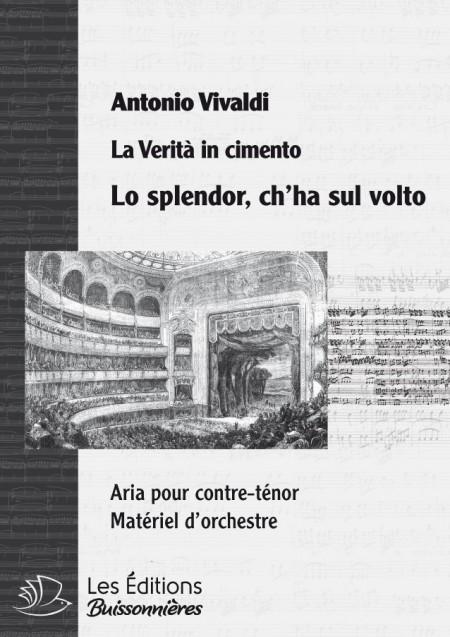 Vivaldi : Lo splendor ch'ha sul volto  (La Verità in cimento) chant & orchestre