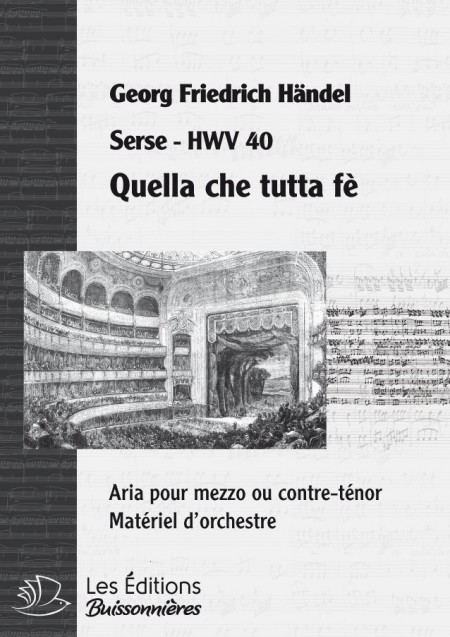 Handel : Quella che tutta fè (Serse), chant et orchestre