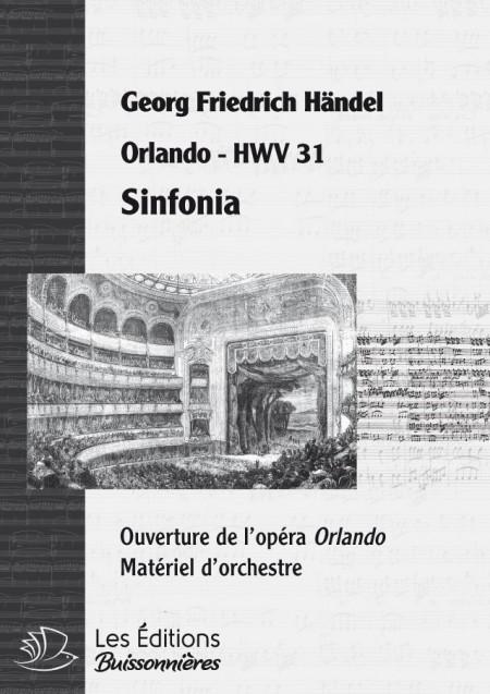 """Handel : Sinfonia (Ouverture de l'opéra """"Orlando""""), chant et orchestre"""