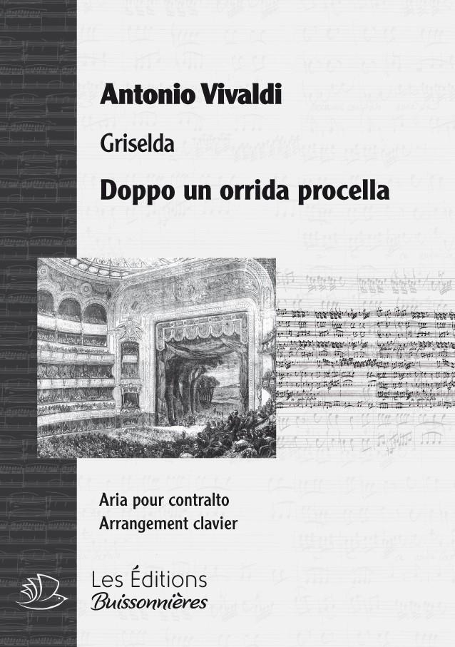 Vivaldi, Dopo un orrida procella (GRISELDA, III, 6), chant & clavier