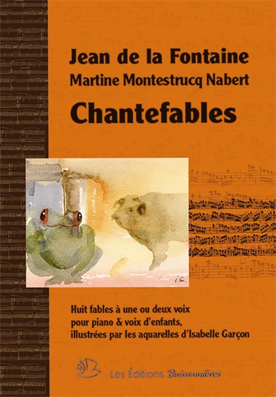 CHANTEFABLES : huit fables pour piano et voix d'enfants
